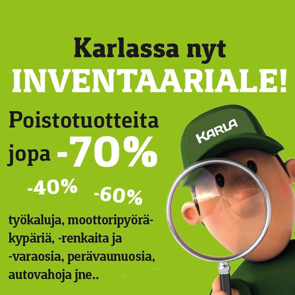 Karla Varkaudessa nyt INVENTAARIALE!