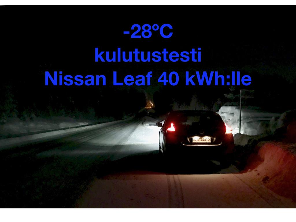 Kulutustesti Nissan Leaf 40 kWh -sähköautolla -28°C kelissä
